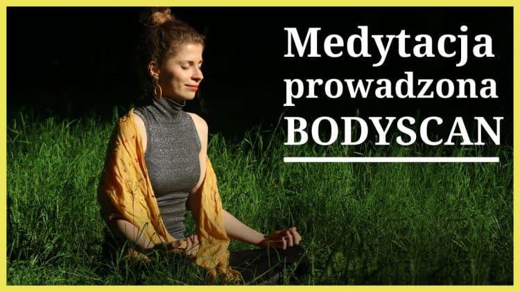 medytacja prowadzona skanowanie ciala