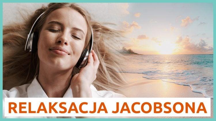 relaksacja jacobsona