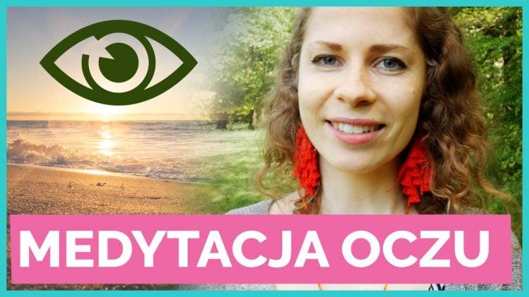 medytacja oczu