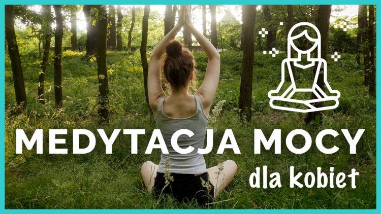 medytacja prowadzona mocy