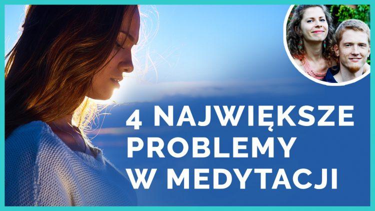 problemy w medytacji