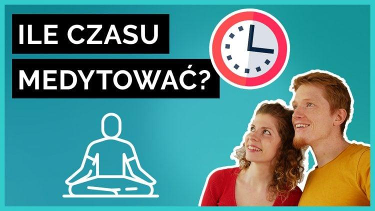 ile czasu medytować jak długo