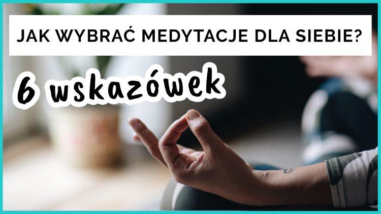 jak wybrać technikę medytacji