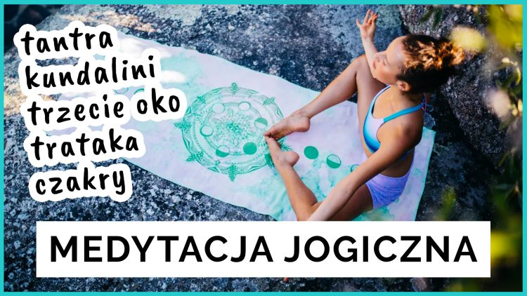 joga medytacja jogiczna czakry