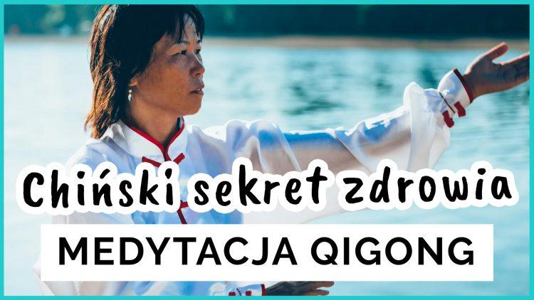 medytacja ćwiczenia qigong qi gong