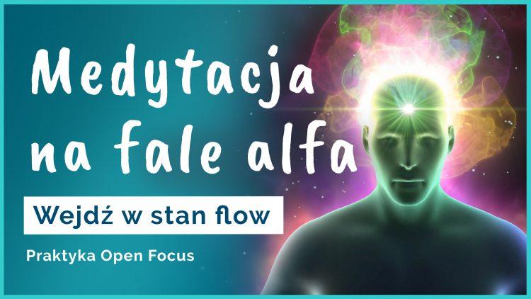 medytacja na fale alfa alpha