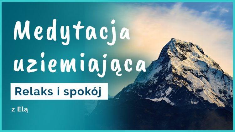 medytacja uziemiająca góry